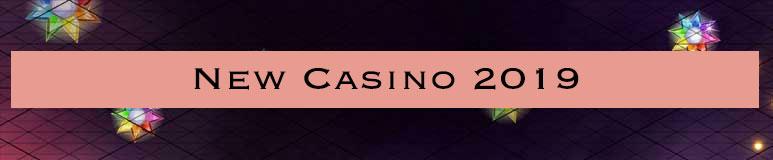 new casino 2019